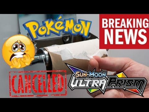 GOODBYE ULTRA PRISM! CANCELED?! OUT OF PRINT! SHORTAGE! THE BEST RECENT SET IS NO MORE SAYS POKEMON!