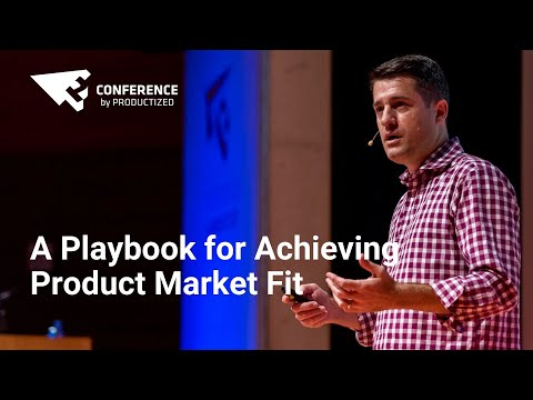 A Playbook for Achieving Product Market Fit by Dan Olsen