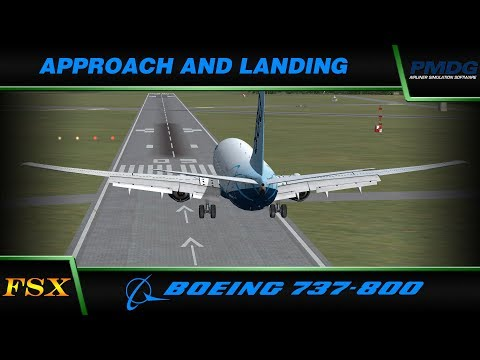 PMDG 737 NGX:  7. Approach and Landing