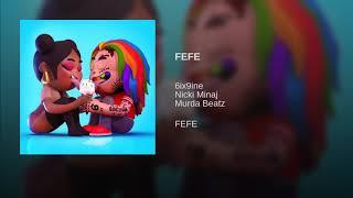 FEFE - 6ix9ine & Nicki Minaj 1 Hour Edition