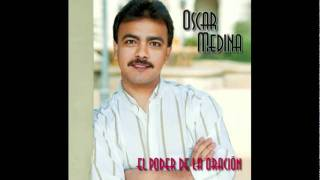 El Poder Del Cristiano (Audio) - Oscar Medina  (Video)