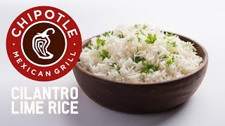 Chipotles Official Cilantro Lime Rice Recipe!