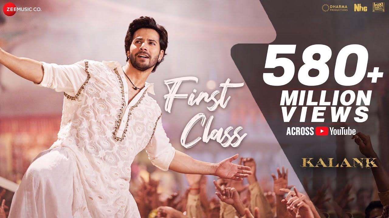 FIRST CLASS Lyrics /KALANK / Arijit Singh & Neeti Mohan