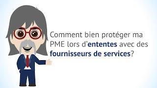 Comment bien protéger ma PME lors d'ententes avec des fournisseurs de services?