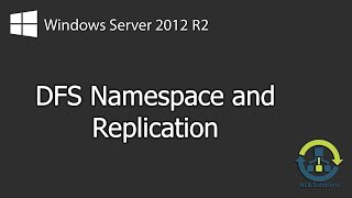 How to configure DFS on Windows Server 2012 R2 (Explained)