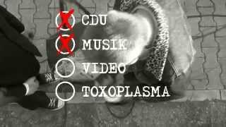 TOXOPLASMA CDU Offizieller Wahlkrampf Spot(t)