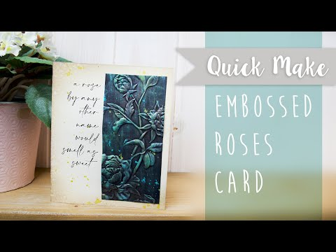 How to Create an Embossed Roses Card - Sizzix
