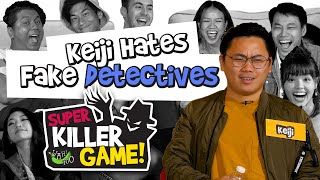 Killer Game S4E1 Super Killer Edition - Keiji Hates Fake Detectives