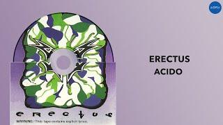 Acido | Erectus | Full Audio