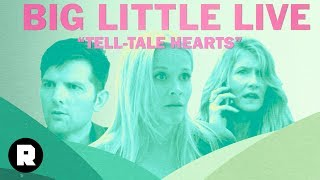 "Big Little Live | Season 2, Episode 2 of 'Big Little Lies': ""Tell-Tale Hearts"" 