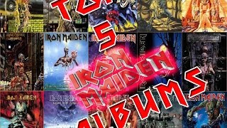 TOP 5 Iron Maiden Albums