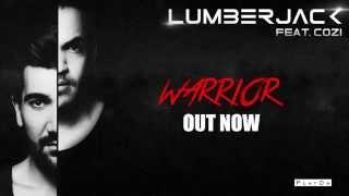 Lumberjack feat. Cozi - Warrior (Official Audio)