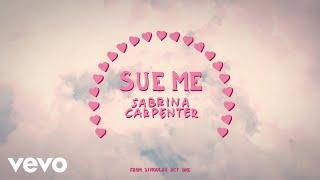 Sabrina Carpenter   Sue Me (Visualizer Video)
