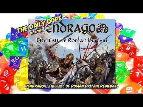 'Pendragon' Reviewed on The Daily Dope for May 2nd, 2018