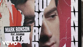 Mark Ronson - L.S.F. (Official Audio) ft. Kasabian
