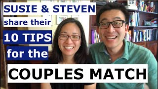 TOP 10 TIPS For The Residency Couples Match!!!