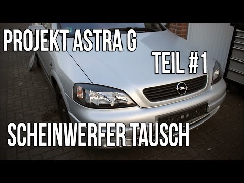 Projekt Astra G Teil #1 | Scheinwerfer Tausch [German/Deutsch]