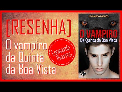 O Vampiro da Quinta da Boa Vista | Leonardo Barros | RESENHA