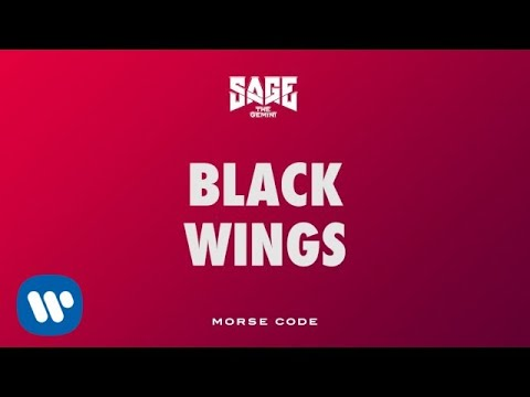 Sage The Gemini - Black Wings [Official Audio]
