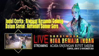 Live streaming malam sandiwara Bina Remaja Indah Unjungan Bu...