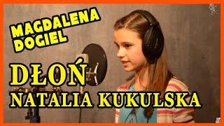 Dłoń - Natalia Kukulska (cover by Magdalena Dogiel)