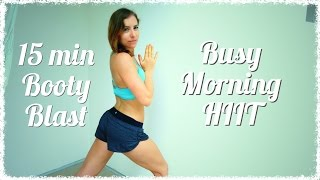 Busy Morning HIIT #6 | 15 Min BOOTY BLAST by Christine Salus