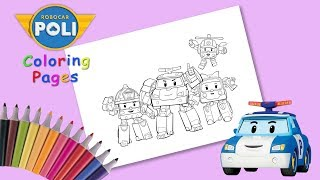 Robocar Poli Coloring Pages #forkids. How to Draw.  Robocar Poli and his friends.
