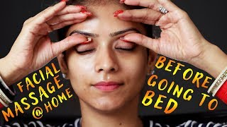 DIY Facial Massage At Home Before Going To Bed | Massage Therapy | Skincare Tutorial | Foxy Makeup