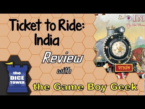 The Game Boy Geek (Dice Tower) Reviews Ticket to Ride India / Switzerland