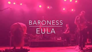 Baroness - Eula - LIVE - House of Blues - Anaheim 3/14/19