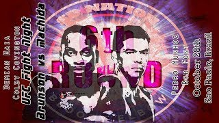 UFC Sao Paulo: Brunson vs. Machida 6th Round post-fight show