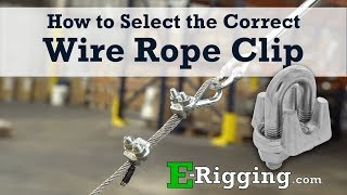 How to Select the Correct Wire Rope Clip