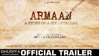 Armaan: Story of a Storyteller | Official Trailer | New Gujarati Movie | Dhudiya