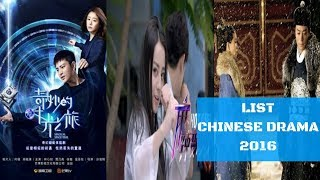 LIST CHINESE DRAMA 2016
