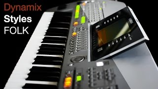 Dynamix Styles FOLK - Yamaha Tyros & PSR - Korg Pa - Roland E-A7