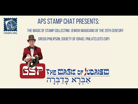 APS Stamp Chat: Jewish Magicians on Stamps with Mr. Gregg Philipson