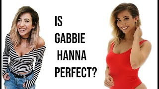 Is Gabbie Hanna perfect?