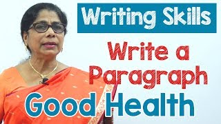 How to Write a Paragraph about Good Health in English | Composition Writing  | Reading Skills