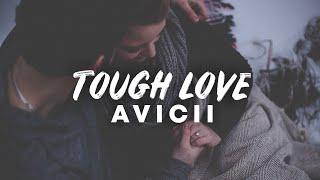 Avicii   Tough Love (Lyrics) Ft. Agnes Carlsson & Vargas & Lagola