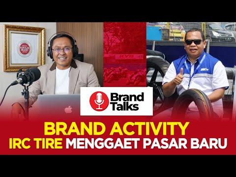 Brand Activity IRC Tire Menggaet Pasar Baru