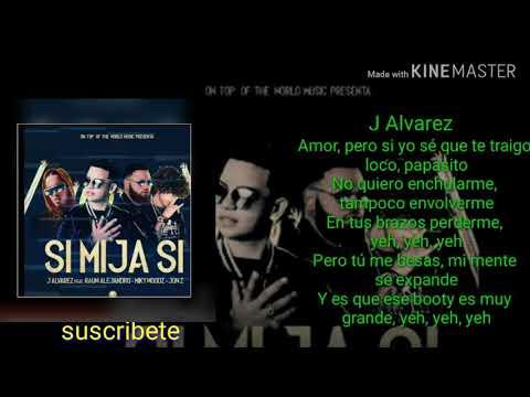 Si Mija Si J Álvarez ft. Miky Woodz, Rauw Alejandro y Jon Z
