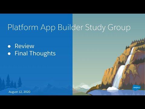 Salesforce Platform App Builder Study Group: Practice Exam ...