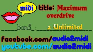 Maximum overdrive - 2 Unlimited [MIDI - Instrumental] Audio2Midi