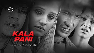 Kalapani | Nepali Movie | Ft. Nikhil Upreti , Delip , Jharana Thapa |