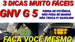 3 PROBLEMAS RESOLVIDOS EM CASA COM GNV G5 (FAÇA VOCÊ MESMO) MEGA DICA.