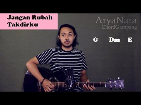 Chord Gampang (Jangan Rubah Takdirku - Andmesh Kamelang) Arya Nara (Tutorial Gitar) Untuk Pemula