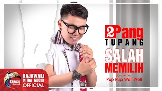 Download lagu Tupang Salah Memilih Mp3