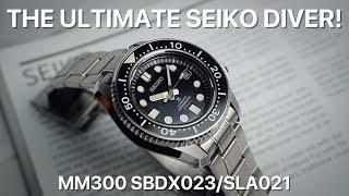 The Ultimate Seiko Diver! MM300 SBDX023 / SLA021