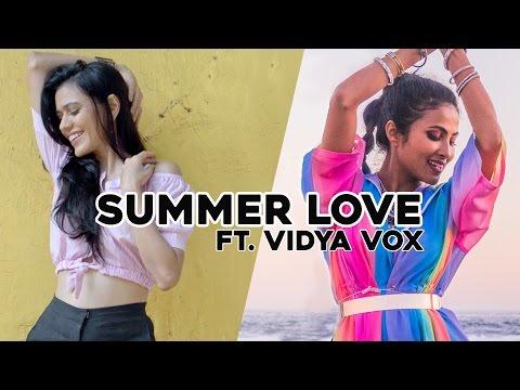 Summer Love  - by Maati Baani ft.Vidya Vox