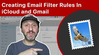 Creating Email Filter Rules In iCloud and Gmail